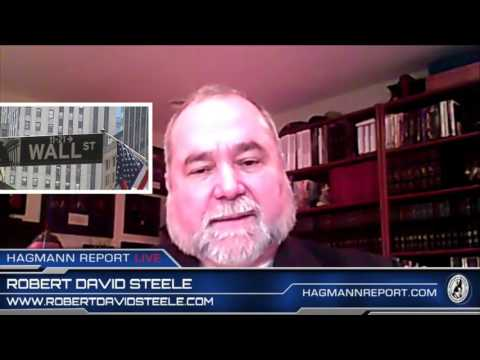Former CIA Case Officer Robert David Steele - A Message to Donald Trump on The Hagmann Report 2/7/17