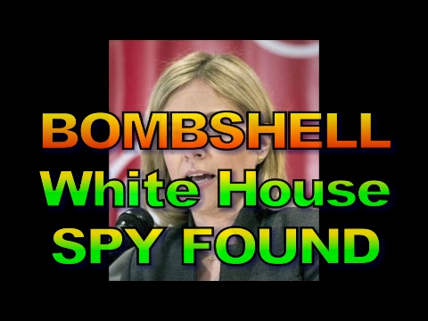 BOMBSHELL - White House Spy Caught, 1511