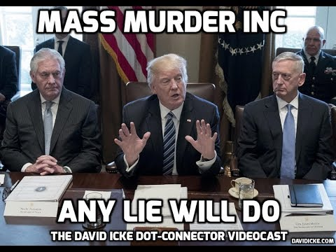 David Icke Videocast - Mass Murder Inc - Any Lie Will Do
