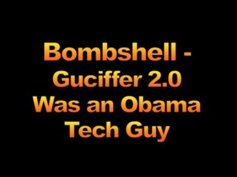 Bombshell - Guccifer 2 0 Was An Obama Tech Guy, 1732