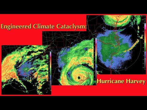 Engineered Climate Cataclysm: Hurricane Harvey ( Dane Wigington GeoengineeringWatch.org )