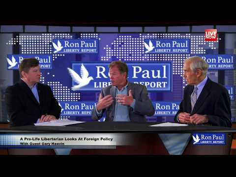 A Pro-Life Libertarian Looks At Foreign Policy - With Guest Gary Heavin