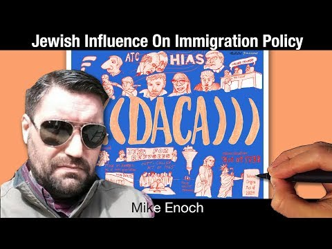 Jewish Influence, Part III - Immigration Policy | Mike Enoch