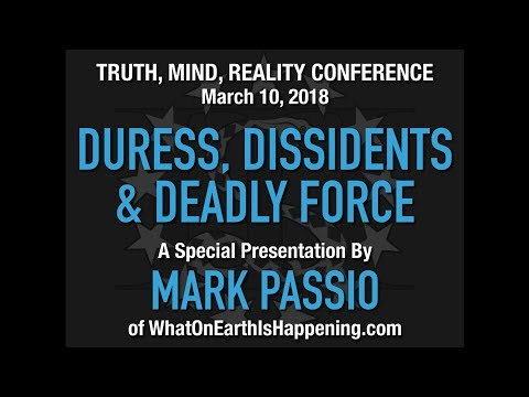 Mark Passio - Duress, Dissidents & Deadly Force