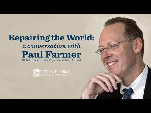 Repairing the World: A Conversation with Paul Farmer