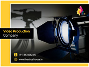 Best Video & Film Production Houses/company in Delhi NCR