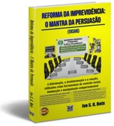 Reforma da Previdência: O Mantra da Persuasão