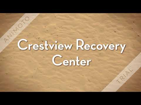 Crestview Recovery Crestview Recovery Center