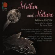 """นิทรรศการ """"Mother and Nature"""""""
