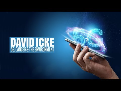 5G, Cancer, & The Environment - David Icke