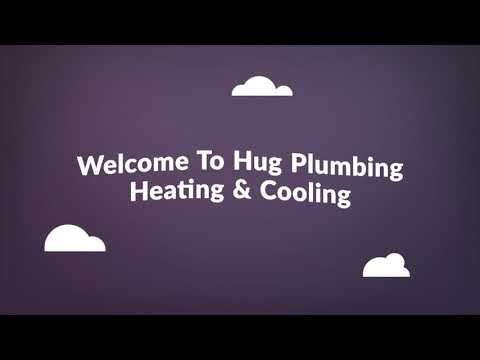 Hug Plumbing - Heating Repair in Vacaville, CA