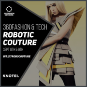 ROBOTIC COUTURE - 360Fashion Network X Knotel
