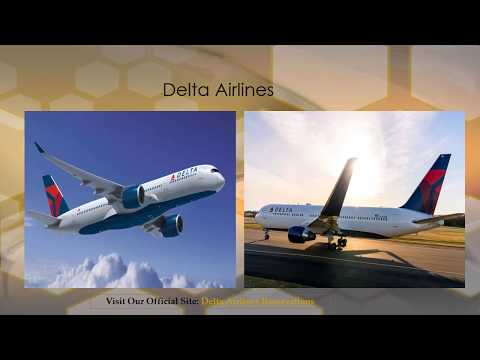 Delta Airlines Reservations Official Site | Delta Airlines Reservations Phone Number