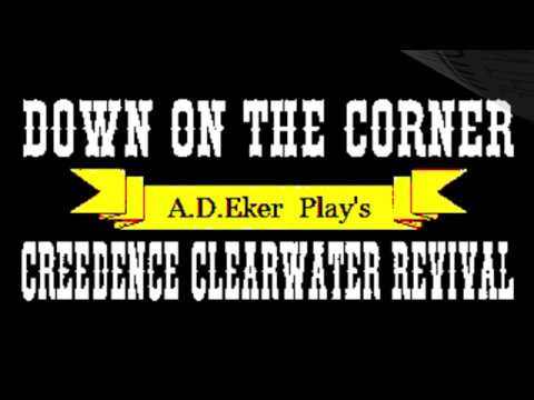 Down on the Corner   A. D. Eker play's C.C.R  Tribute  2019