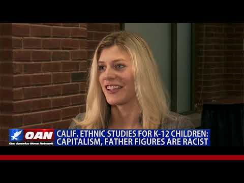 Cali. schools to teach kids capitalism is racist, history is sexist
