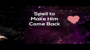 Spell To Make Someonme Call You And To Make Him Come Back