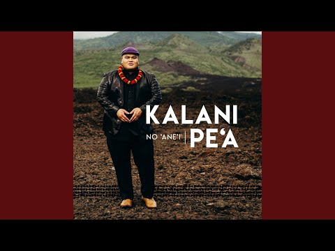 Kalani Pe'a - Wewehi A'o Hilo