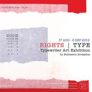 """นิทรรศการ """"RIGHTS   TYPE"""""""