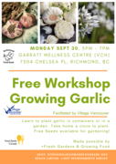 *Spice Up Your Garden with Garlic! (FREE workshop)