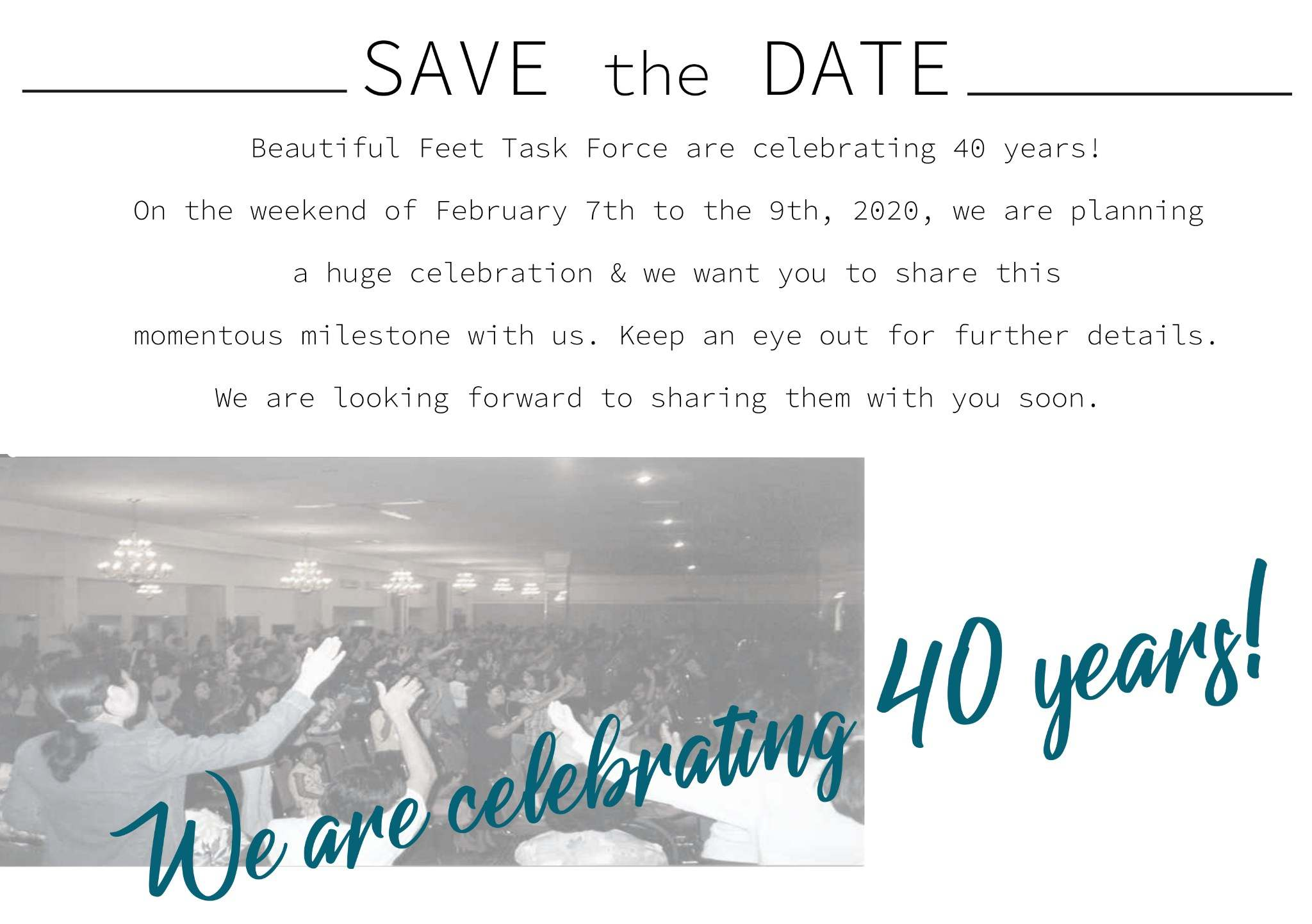 Save the Date, BFTF 40th Anniversary