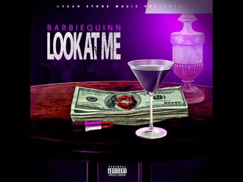 Barbie Quinn - Look At Me