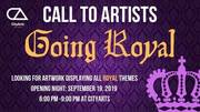 CALL TO ARTISTS: Going Royal