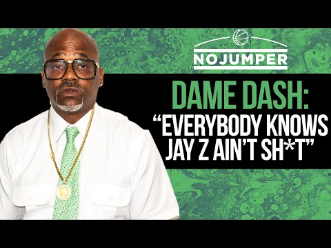 """Dame Dash: """"Everybody Knows Jay-Z Ain't Sh*t"""""""