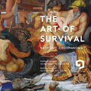 """นิทรรศการ """"The art of survival"""""""