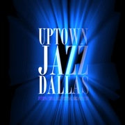 Uptown Jazz Dallas IJF
