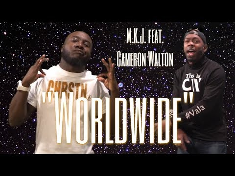 "NEW Christian Rap - M.K.J. - ""Worldwide"" feat. Cameron Walton (@ChristianRapz)"