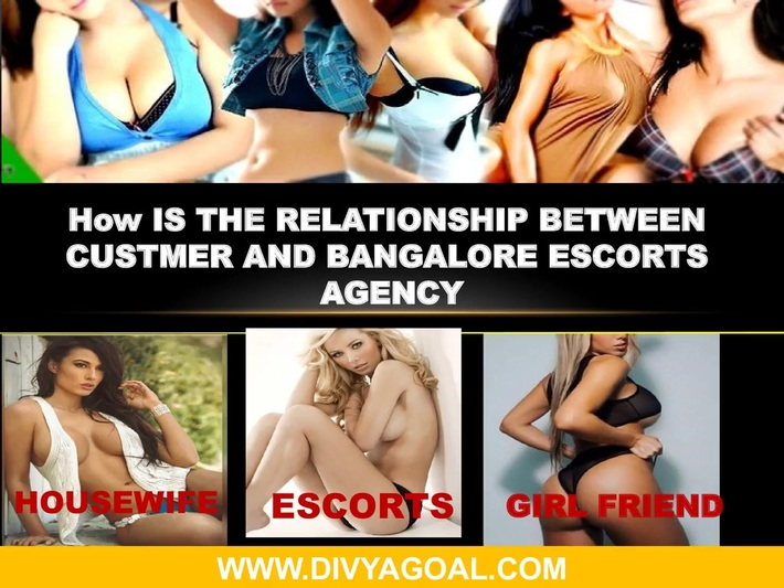 How IS THE RELATIONSHIP BETWEEN bANGALORE eSCORTS AGENCY