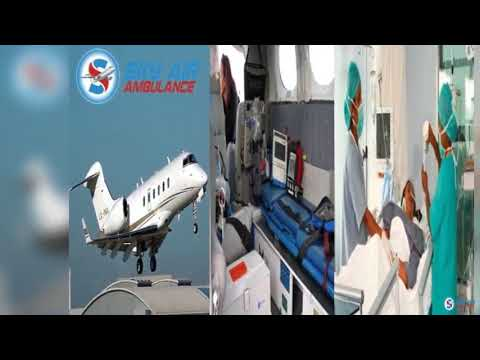 Take Benefit of Sky Air Ambulance in Kolkata with Extraordinary Medical Services