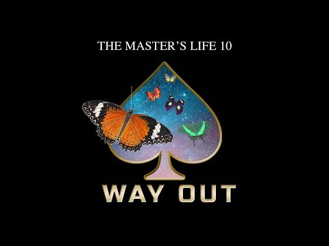 The Master's Life 10, Way Out - Highlights
