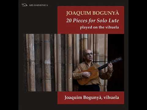 Joaquim Bogunyà - 20 Pieces for Solo Lute
