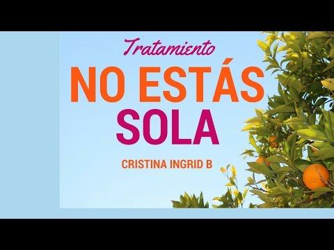 Tratamiento Autoestima y Soledad -Cristina Ingrid-