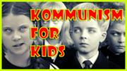 Kommunism For Kids
