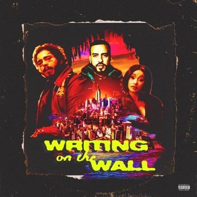Writing on the Wall (feat. Post Malone, Cardi B & Rvssian) - French Montana