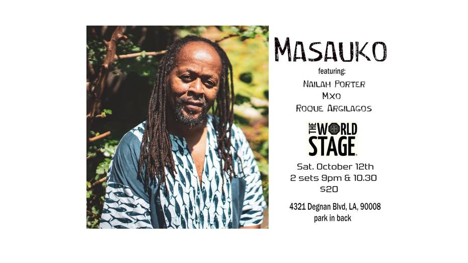 MASAUKO @ The 'new' World STAGE Sat. Oct. 12th ~