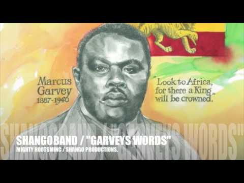 "SHANGOBAND ,""GARVEY'S WORDS"""