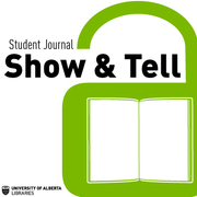 University of Alberta Student Journal 'Show and Tell'