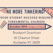 No More Tinkering! RCSD Student Success Requires Fundamental Changes