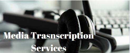 Things to Know About Media Transcription Services