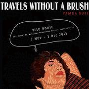 """นิทรรศการ """"การเดินทางที่ไร้พู่กัน"""" (Travel without a Brush)"""