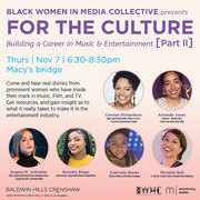 Free Panel Discussion- For The Culture (Pt.2): Women Building Careers in Entertainment