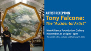 "Artist Reception - Tony Falcone: The ""Accidental Artist"""