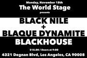 BLACK NILE + @ The 'new' World STAGE Mon., Nov. 18th 9PM ~ *updatez*