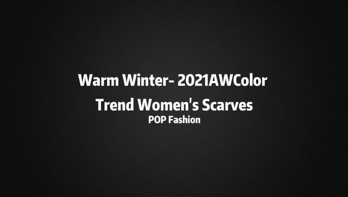 Warm Winter- The Color Trend for Women's Scarves | POP Fashion