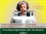 Preventing weight regain after the bariatric surgery
