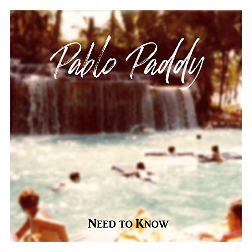"""""""Need To Know"""", Pablo Paddy (Music Video)"""