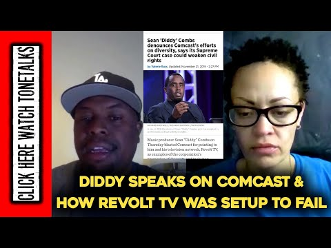 Diddy Speaks on Comcast & How Revolt Was Setup To Fail & Byron Allen Civil Rights Supreme Court case